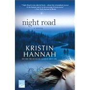 Night Road by Hannah, Kristin, 9780312364434