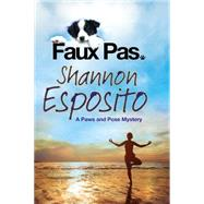 Faux Pas by Esposito, Shannon, 9780727894434