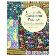 Culturally Competent Practice A Framework for Understanding by Lum, Doman, 9780840034434