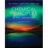 Chemical Principles in the Laboratory by Slowinski, Emil; Wolsey, Wayne C.; Rossi, Robert, 9781305264434