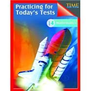 Time for Kids Practicing for Today's Tests by Aracich, Chuck, 9781425814434