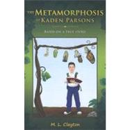 The Metamorphosis of Kaden Parsons at Biggerbooks.com