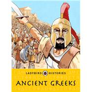 Ladybird Histories Ancient Greeks by Ladybird, 9780723294436
