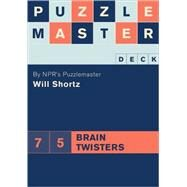 Puzzlemaster Deck: 75 Brain Twisters by Chronicle Books, 9780811854436
