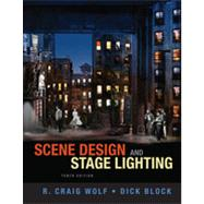 Scene Design and Stage Lighting by Wolf, R. Craig; Block, Dick, 9781111344436