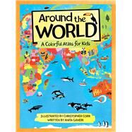 Around the World by Ganeri, Anita; Corr, Christopher, 9780807504437