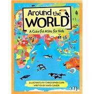 Around the World by Ganeri, Anita; Corr, Christopher, 9780807504437