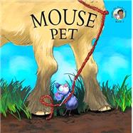 Mouse Pet by Roy, Philip; Torrey Balsara, Andrea, 9781553804437