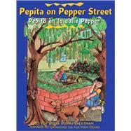 Pepita on Pepper Street/ Pepita En La Calle Pepper by Lachtman, Ofelia Dumas, 9781558854437