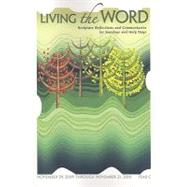 Living the Word 2009-10 Year C Living the Word 2009-10 Year C: Scripture Reflections and Commentaries for Sundays and Holy Scripture Reflections and C by Sylva, Dennis D., 9781584594437