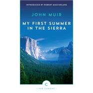 My First Summer in the Sierra by Muir, John; Macfarlane, Robert, 9781782114437