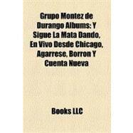Grupo Montez De Durango Albums by , 9781158574438