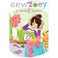A Tangled Thread by Taylor, Chloe; Zhang, Nancy, 9781481404440