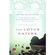 The Lotus Eaters A Novel by Soli, Tatjana, 9780312674441
