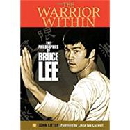 The Warrior Within by Little, John; Cadwell, Linda Lee, 9780785834441