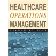 Healthcare Operations Management by Mclaughlin, Daniel B., 9781567934441