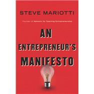 An Entrepreneur's Manifesto by Mariotti, Steve, 9781599474441