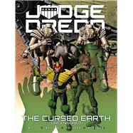 Judge Dredd: The Cursed Earth Uncensored by Mills, Pat; Wagner, John; Bolland, Brian; Mcmahon, Mick; Lowder, Chris, 9781781084441
