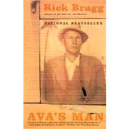 Ava's Man by Bragg, Rick, 9780375724442