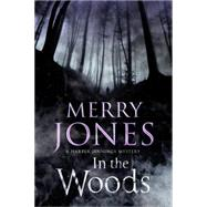 In the Woods: A Harper Jennings Thriller by Jones, Merry Bloch, 9780727884442