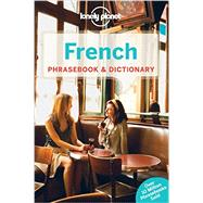 Lonely Planet French Phrasebook & Dictionary by Lonely Planet Publications, 9781743214442