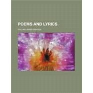 Poems and Lyrics by Dawson, William James, 9780217784443