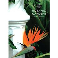 Botanic Gardens by Rutherford, Sarah, 9780747814443