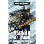 Ragnar Blackmane by Dembski-Bowden, Aaron, 9781784964443