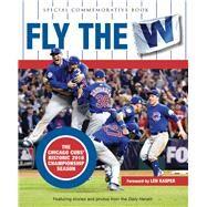 Fly the W by Daily Herald; Kasper, Len, 9781629374444