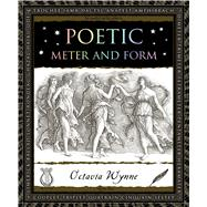 Poetic Meter and Form by Wynne, Octavia, 9781632864444