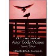 CRC Handbook of Avian Body Masses, Second Edition by Dunning, Jr.; John B., 9781420064445