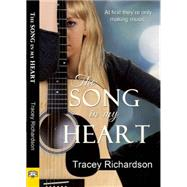 The Song in My Heart by Richardson, Tracey, 9781594934445