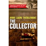 The Collector by Thiéblemont, Anne-laure; Weiner, Sophie, 9781939474445