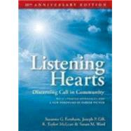 Listening Hearts: Discerning Call in Community by Farnham, Suzanne G.; Gill, Joseph P.; McLean, R. Taylor; Ward, Susan M.; Palmer, Parker J., 9780819224446