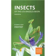 Insects of the Los Angeles Basin by Hogue, Charles L.; Hogue, James N., 9780938644446