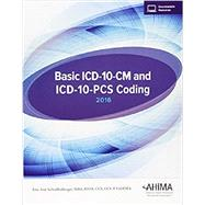 Basic ICD 10-CM and ICD-10-PCS Coding by Schraffenberger, 9781584264446