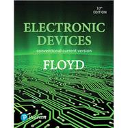 Electronic Devices (Conventional Current Version) by Floyd, Thomas L., 9780134414447