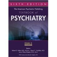 The American Psychiatric Publishing Textbook of Psychiatry by Hales, Robert E., M.D., 9781585624447