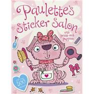 Paulette the Pinkest Puppy Paulette's Sticker Salon by Lynch, Stuart, 9781783934447
