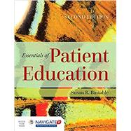 Essentials of Patient Education by Bastable, Susan B., R.N., 9781284104448