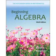 Beginning Algebra by Baratto, Stefan; Bergman, Barry; Hutchison, Donald, 9780073384450