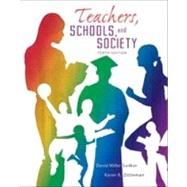 Teachers Schools and Society Loose Leaf by Sadker, David M.; Zittleman, Karen; Sadker, Myra P., 9780078024450