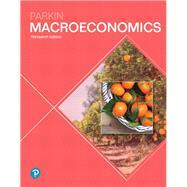 MACROECONOMICS by Parkin, Michael, 9780134744452