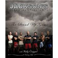 Jackson's MMA: The Stand-up Game by Jackson, Greg, 9780981504452