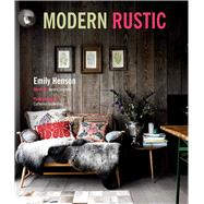 Modern Rustic by Henson, Emily; Simmons, Joanna (CON); Gratwicke, Catherine, 9781849754453