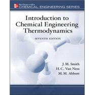 Introduction to Chemical Engineering Thermodynamics by Smith, J.M.; Van Ness, Hendrick; Abbott, Michael, 9780073104454