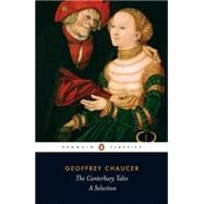 The Canterbury Tales A Selection by Chaucer, Geoffrey; Wilcockson, Colin; Wilcockson, Colin; Wilcockson, Colin, 9780140424454