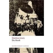 The Monk by Lewis, Matthew; Groom, Nick, 9780198704454