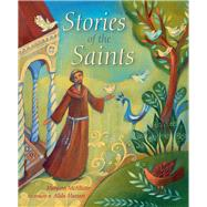 Stories of the Saints by McAllister, Margaret; Massari, Alida, 9780745964454