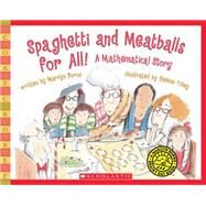 Spaghetti And Meatballs For All! by Burns, Marilyn; Tilley, Debbie, 9780545044455
